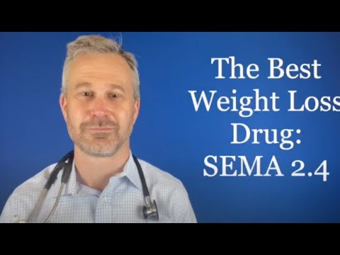The Best Weight Loss Drug Semaglutide 2.4 - Medical Minute #34